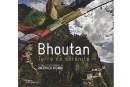 Le Bhoutan, terre sacrée