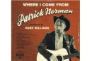 Patrick Norman: là d'où je viens ****