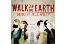 Walk Off The Earth: reprendre les codes de la pop **1/2