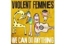 Violent Femmes: pourquoi? **1/2
