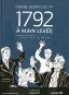 <em>1792 - À main levée</em>: premiers pas de la bédé... et de la vie parlementaire ***1/2