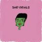 She-Devils: bons petits diables!