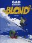 <em>Le Blond</em>, tome2: un plat réchauffé **1/2