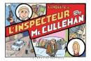L'enquête de l'inspecteur McCullehan: dérapages incontrôlés ***