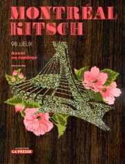 Le journaliste Sébastien Diaz lance demain son livre Montréal kitsch, un guide... - image 2.0