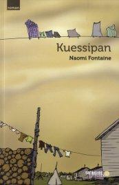 «Kuessipan», en langue innue, veut dire «À toi»,... - image 1.0