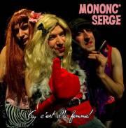 Ça c'est d'la femme! de Mononc' Serge. ... (Photo: DEP) - image 2.0