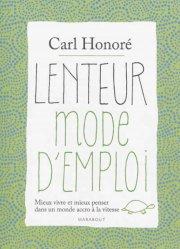 Journaliste canadien qui vit à Londres, Carl Honoré est une des figures... - image 2.0