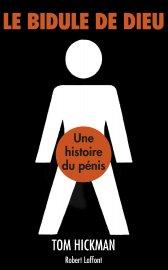 Le bidule de Dieu - Une histoire de... (Photo fournie par les Éditions Robert Laffont) - image 1.0