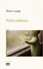 Éloïse Lepage publie un beau premier roman chez XYZ. Petits tableaux... - image 2.0