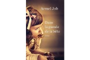 Depuis une vingtaine d'années, l'auteur belge Armel Job bâtit patiemment une... - image 2.0