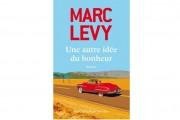 Dans son 15e roman, Une autre idée du bonheur, Marc Lévy nous emmène dans... - image 2.0