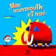 Mon mammouth et moi... - image 2.0
