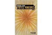 Mahigan Lepage propose, dans Fuites mineures, «douze tounes» qui sont autant de... - image 2.0