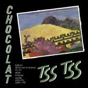 L'album Tss Tss du groupe Chocolat. ... - image 1.0