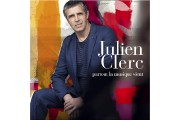 Depuis Double enfance (2005), Julien Clerc ne déroge pas à la règle:... - image 2.0