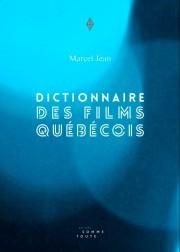 Le dictionnaire des films québécois... - image 2.0