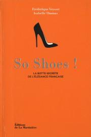 So Shoes! La botte secrète de l'élégance française,... - image 1.0