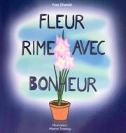 Yves Chantal, Fleur rime avec bonheur, Fondation René-Paquet... - image 2.0