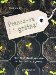 Barbara Ellis, Prenez-en de la graine!, Larousse,110 pages,... - image 3.0