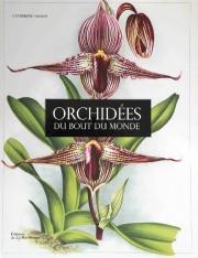 Catherine Vadon, Orchidées du bout du monde, Éditions... - image 4.0