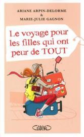 Le voyage pour les filles qui ont peur... - image 3.0
