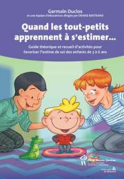De 3 à 6 ans, les enfants ne connaissent pas leur valeur. Les Éditions du CHU... - image 2.0