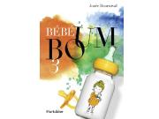 Le troisième tome deBébé Boumest sorti tout juste... (josée bournival bébé boum) - image 1.0