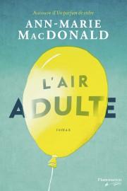 En écrivantL'Air adulte, la Canadienne Ann-Marie MacDonald a souvent eu... - image 2.0