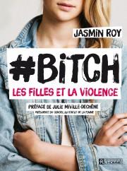 #Bitch de Jasmin Roy sera sur les tablettes... (Photo courtoisie) - image 1.0