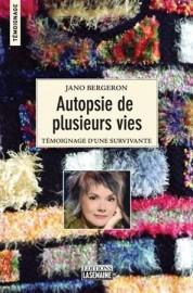 Autopsie de plusieurs vies, de Jano Bergeron, publié... (Photo courtoisie) - image 3.0