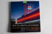 Sur les routes mythiques, de Martin Derrick Éditions... (PHOTO OLIVIER JEAN, LA PRESSE) - image 1.0