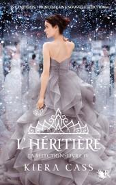 L'héritière, quatrième tome de la série La sélection... (PHOTO FOURNIE PAR LES ÉDITIONS ROBERT LAFFONT) - image 1.0