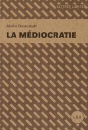 Prolifique essayiste qui sait viser là où ça fait mal, Alain... (LUX ÉDITEUR) - image 2.0