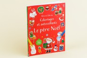 Le père Noël, coloriages et autocollants... (PHOTO ULYSSE LEMERISE, COLLABORATION SPÉCIALE LA PRESSE) - image 2.0