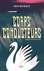 Corps conducteurs, de Sean Michaels... (PHOTO FOURNIE PAR ALTO) - image 2.0