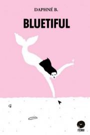 Bluetiful, de Daphné B.... - image 2.0