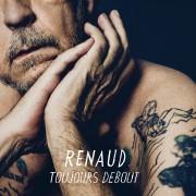 L'affiche de l'extrait Toujours debout de Renaud... (IMAGE FOURNIE PAR LA MAISON DE DISQUES) - image 2.0