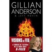 Visions de feu, de Gillian Anderson et Jeff... (Image fournie par les Éditions Bragelonne) - image 1.0