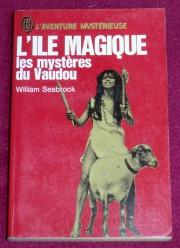 En 1929, le livreL'île magique de William Seabrook... (IMAGE FOURNIE PAR LA MAISON D'ÉDITION) - image 2.0
