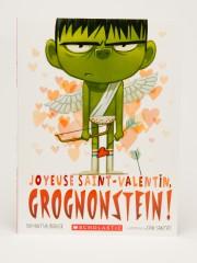 Joyeuse Saint-Valentin, Grognonstein!, Samantha Berger, illustrations de Dan... (PHOTO MARCO CAMPANOZZI, LA PRESSE) - image 4.0