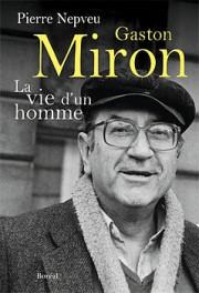 Gaston Miron-La vie d'un homme... (IMAGE FOURNIE PAR LES ÉDITIONS DU BORÉAL) - image 2.0