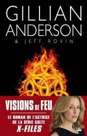 Visions de feu, de Gillian Anderson et Jeff... (IMAGE FOURNIE PAR LA MAISON D'ÉDITION) - image 2.0