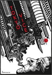 Tokyo Vice, de Jake Adelstein... (Image fournie par Édition Marchialy) - image 2.0