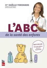L'ABC de la santé des enfants,Dre Gaëlle Vekemans,... (PHOTO FOURNIE PAR L'ÉDITEUR) - image 2.0