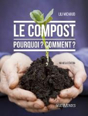 LILIMICHAUD.Le compost pourquoi? Comment?Éditions MultiMondes, 2016, 260 p.... - image 2.0