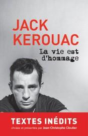 La vie est d'hommage, textes inédits de Jack... (IMAGE FOURNIE PAR BORÉAL) - image 2.0