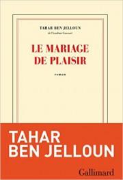 Le mariage de plaisir, de Tahar Ben Jelloun... (PHOTO FOURNIE PAR L'ÉDITEUR) - image 2.0