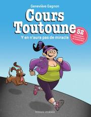 Cours Toutoune - Y en n'aura pas de... (IMAGE FOURNIE PAR L'ÉDITEUR) - image 1.0