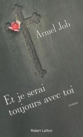 Et je serai toujours avec toi,d'Armel Job... (Image fournie par Robert Laffont) - image 2.0